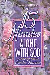 15 Minutes Alone with God - by Emilie Barnes
