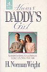 Always Daddy's Girl- by H. Norman Wright