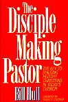The Disciplemaking Pastor- by Bill Hull
