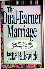 The Dual-Earner Marriage- by Jack and Judith Balswick