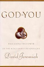 God In You - by David Jeremiah