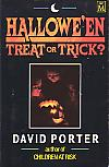 Hallowe'en: Treat Or Trick?- by David Porter