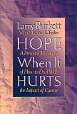 Hope When It Hurts- by Larry Burkett with Michael Taylor