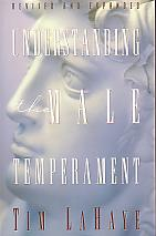 Understanding The Male Temperament- by Tim LaHaye