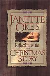 Reflections On The Christmas Story- by Janet Oke