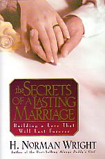 The Secrets Of A Lasting Marriage- by H. Norman Wright