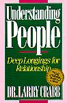 Understanding People- by Dr. Larry Crabb
