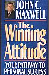 The Winning Attitude- by John Maxwell