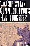 The Christian Communicator's Handbook- by Dr. Tom Nash