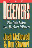 The Deceivers- by Josh McDowell & Don Stewart