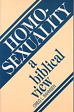 Homosexuality: A Biblical View- by Greg L. Bahnsen