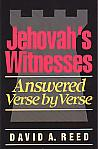 Jehovah's Witnesses: Answered Verse By Verse- by David A. Reed