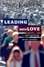 Leading With Love- by Neil Eskelin