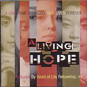 A Living Hope- Word of Life Impact Team