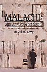 Malachi: Messenger Of Rebuke And Renewal- by David M. Levy