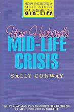 Your Husband's Mid-Life Crisis- by Sally Conway