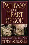 Pathway To The Heart Of God- by Terry Glaspey