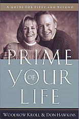 Prime Of Your Life- by Woodrow Kroll & Don Hawkins