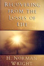 Recovering From The Losses Of Life- by H. Norman Wright
