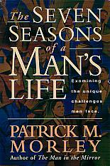 The Seven Seasons Of A Man's Life- by Patrick Morley