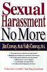 Sexual Harassment No More- by Jim and Sally Conway