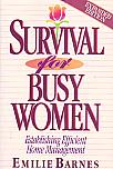 Survival For Busy Women- by Emilie Barnes