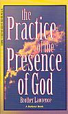 The Practice Of The Presence Of God- by Brother Lawrence
