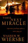 Your Next Miracle- by Warren W. Wiersbe